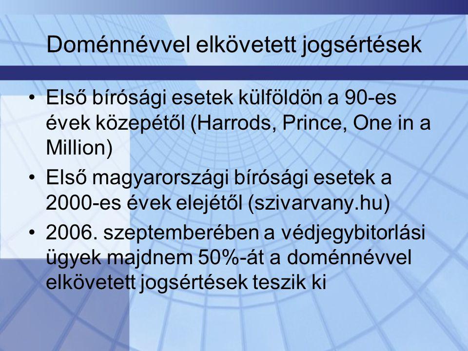 Joghatóság •Van-e joghatósága a magyar bíróságnak a nem.hu Tld alá tartozó doménnevekkel (.com,.net,.de,.co.uk stb.) kapcsolatban •Állandó joggyakorlat: –Magyarország területén megvalósult jogsértéssel kapcsolatosan a magyar bíróság joghatósággal rendelkezik –irreleváns, hogy az adott doménnevet hol és milyen Tld alá jegyezték be