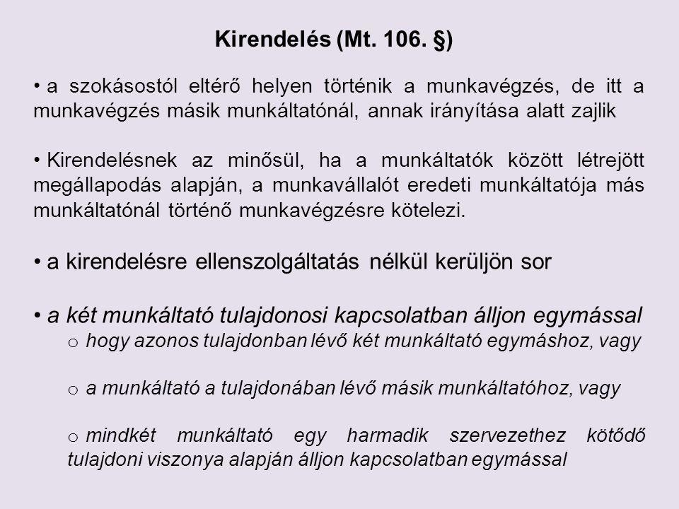 Kirendelés (Mt. 106.