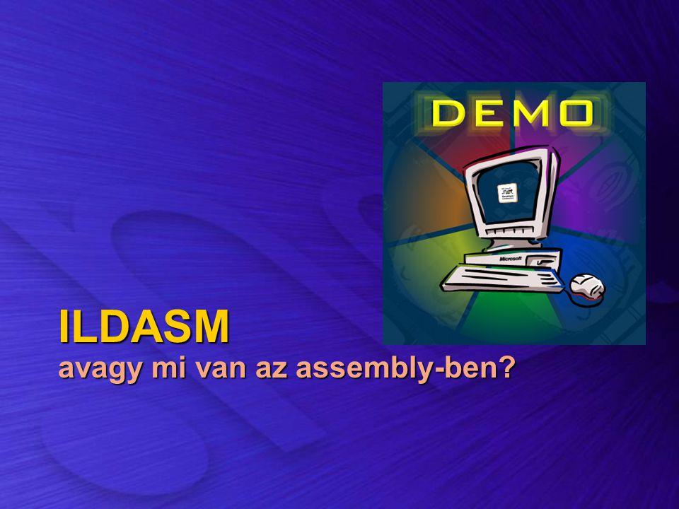 ILDASM avagy mi van az assembly-ben?