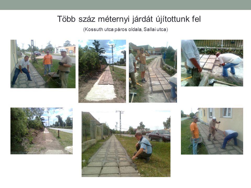 Több száz méternyi járdát újítottunk fel (Kossuth utca páros oldala, Sallai utca)