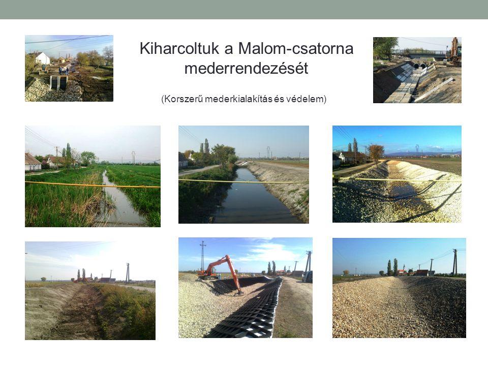 Kiharcoltuk a Malom-csatorna mederrendezését (Korszerű mederkialakítás és védelem)