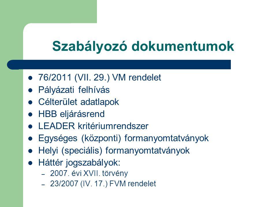 Szabályozó dokumentumok  76/2011 (VII.