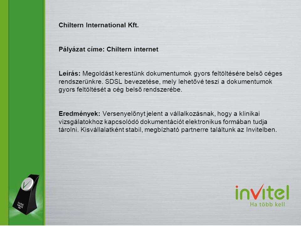 Chiltern International Kft. Pályázat címe: Chiltern internet Leírás: Megoldást kerestünk dokumentumok gyors feltöltésére belső céges rendszerünkre. SD