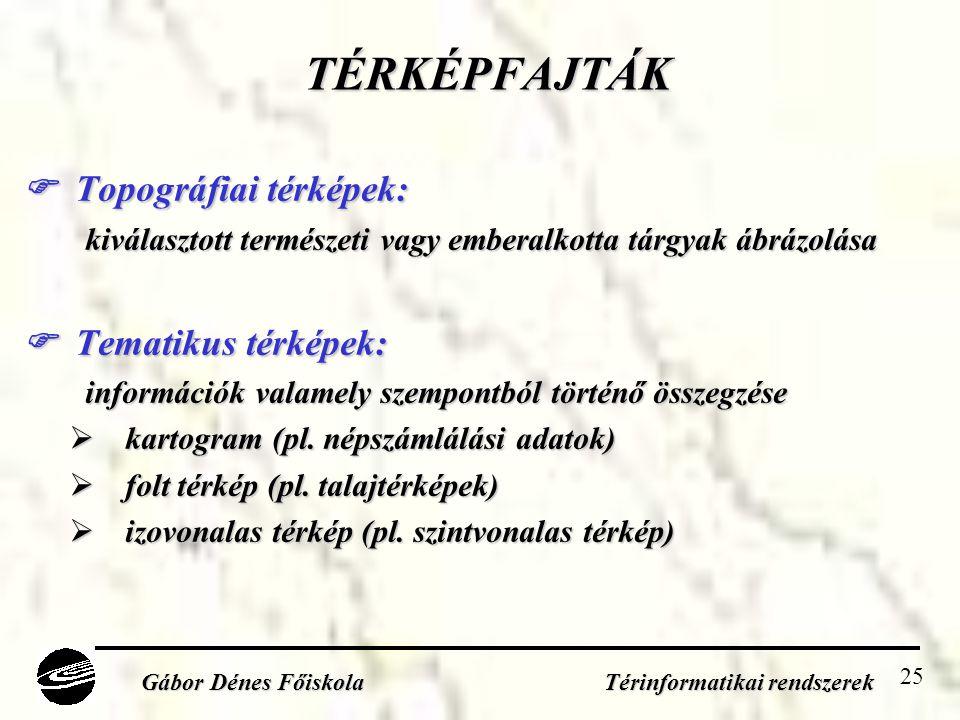 25 TÉRKÉPFAJTÁK  Topográfiai térképek: kiválasztott természeti vagy emberalkotta tárgyak ábrázolása  Tematikus térképek: információk valamely szempontból történő összegzése  kartogram (pl.