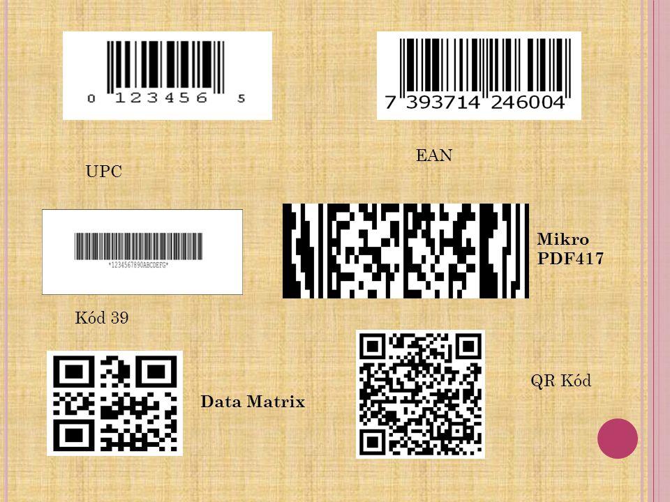 UPC EAN Kód 39 Mikro PDF417 Data Matrix QR Kód