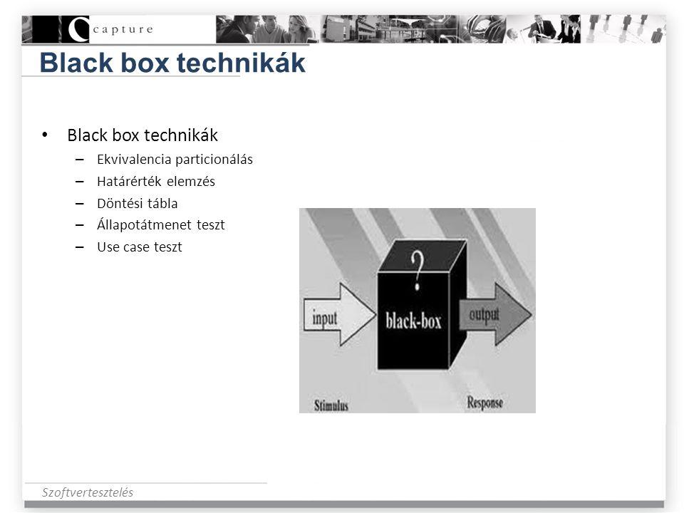 Szoftvertesztelés Black box technikák • Black box technikák – Ekvivalencia particionálás – Határérték elemzés – Döntési tábla – Állapotátmenet teszt –
