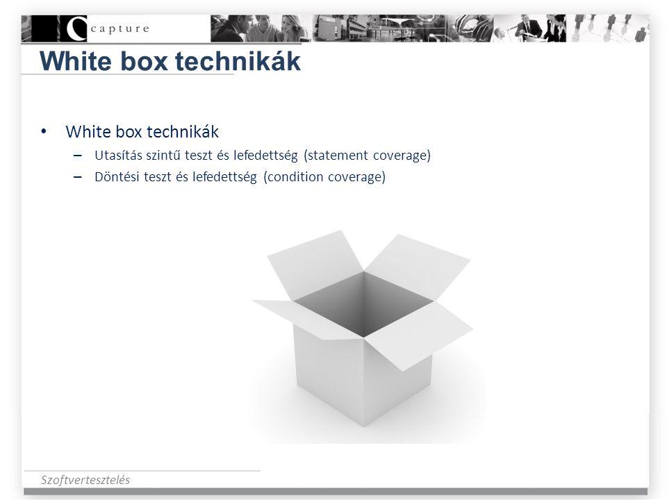 Szoftvertesztelés White box technikák • White box technikák – Utasítás szintű teszt és lefedettség (statement coverage) – Döntési teszt és lefedettség