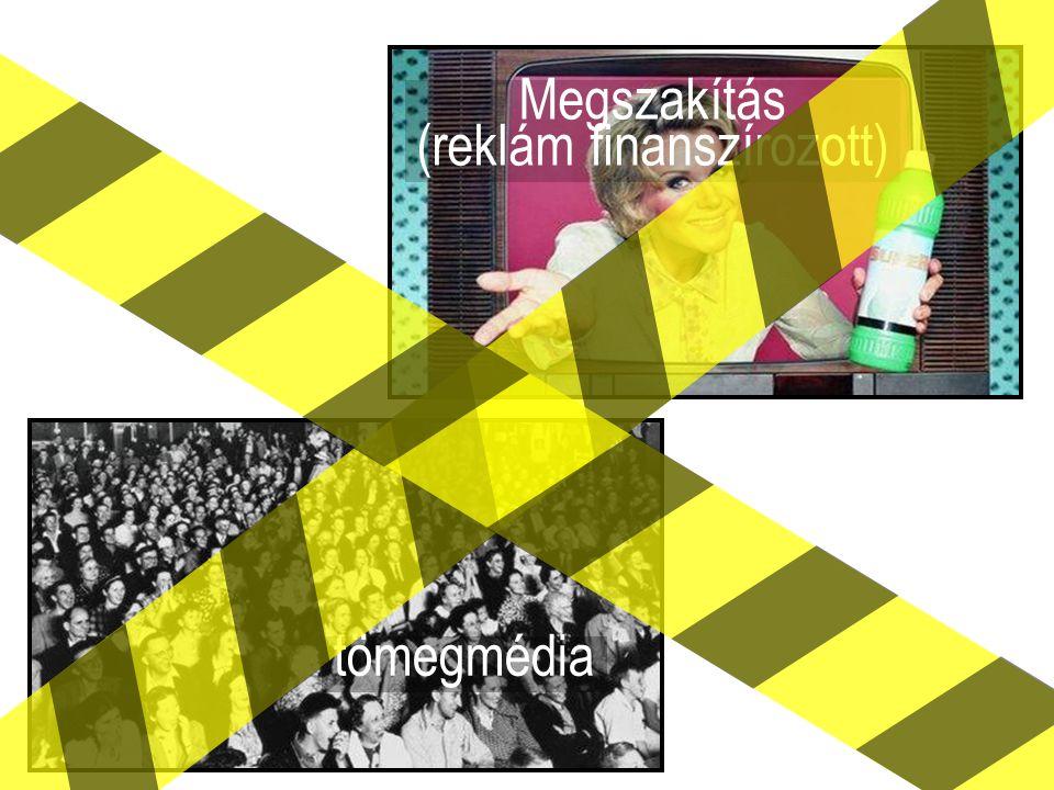 Megszakítás (reklám finanszírozott) tömegmédia