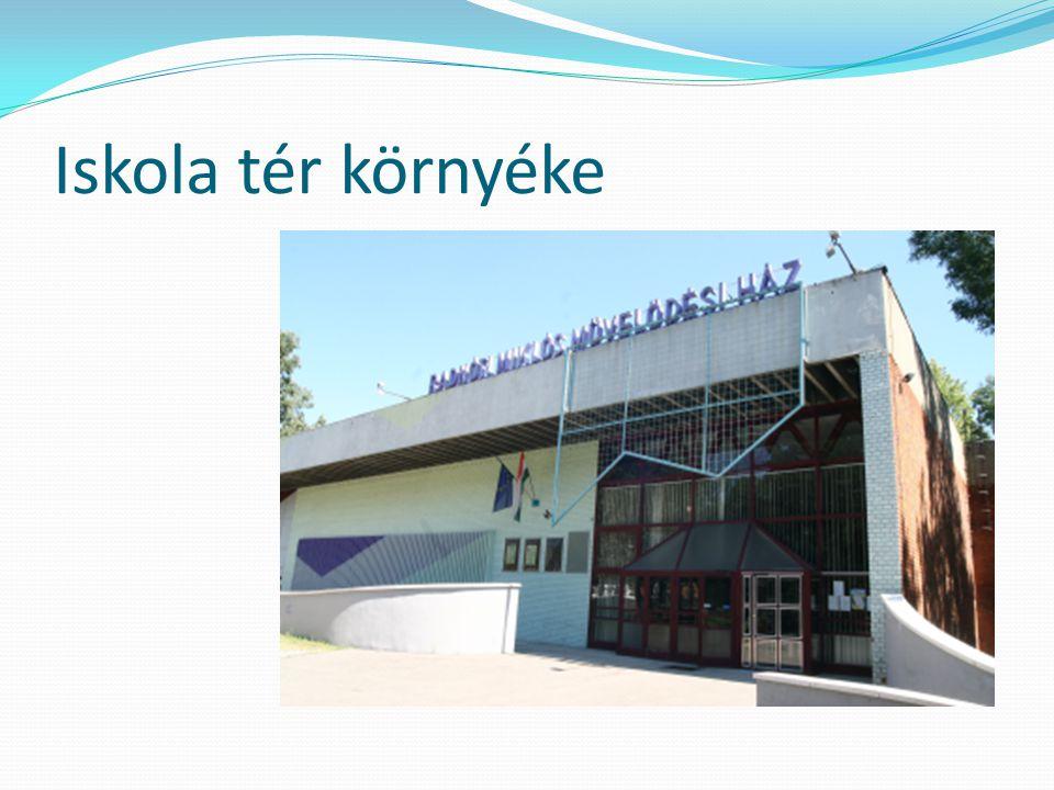 Iskola tér környéke