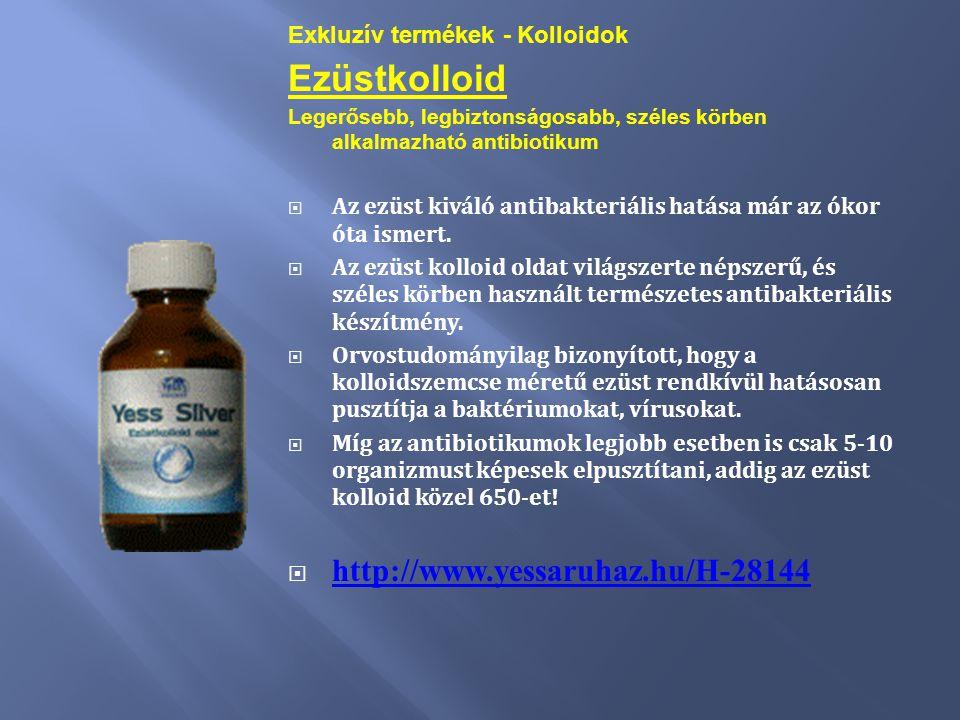Exkluzív termékek - Kolloidok Ezüstkolloid Legerősebb, legbiztonságosabb, széles körben alkalmazható antibiotikum  Az ezüst kiváló antibakteriális ha