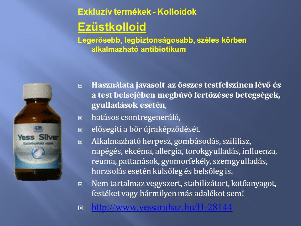 Exkluzív termékek - Kolloidok Ezüstkolloid Legerősebb, legbiztonságosabb, széles körben alkalmazható antibiotikum  Használata javasolt az összes test