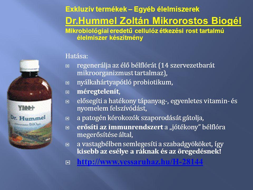 Exkluzív termékek – Egyéb élelmiszerek Dr.Hummel Zoltán Mikrorostos Biogél Mikrobiológiai eredetű cellulóz étkezési rost tartalmú élelmiszer készítmén