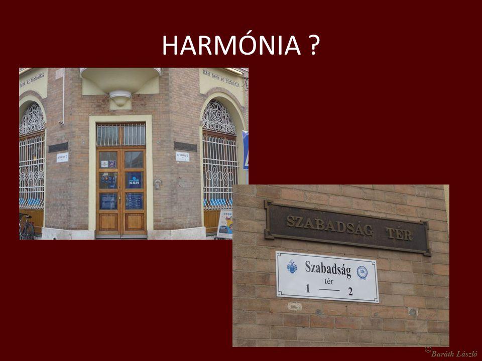 HARMÓNIA ? © Baráth László
