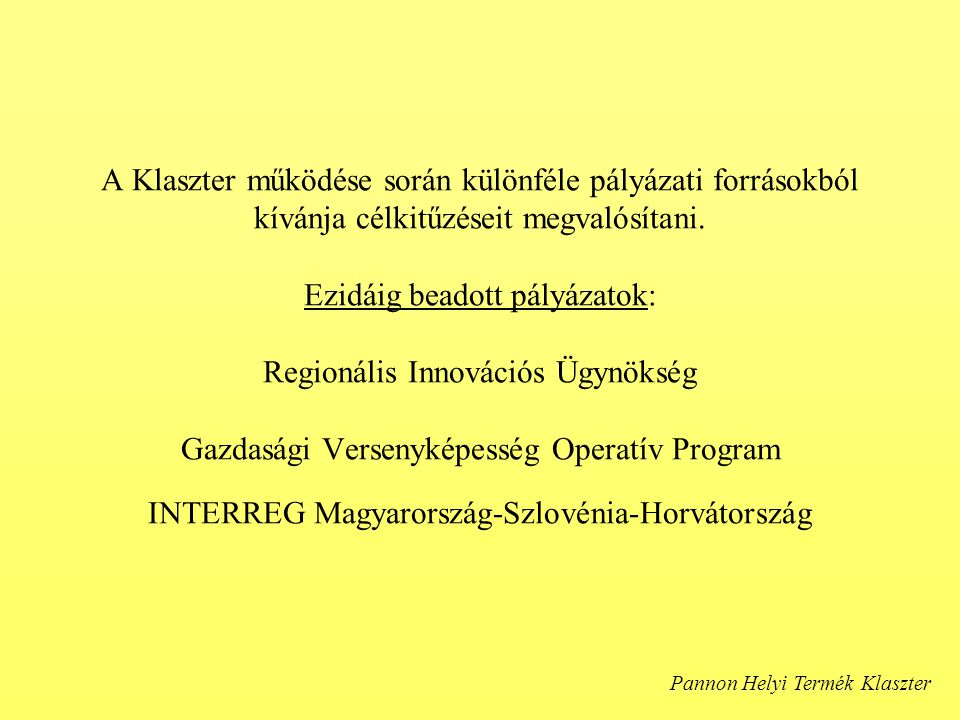 A Klaszter menedzsment-szervezete: Hegypásztor Kör 9825 Oszkó, Molnár Antal u.