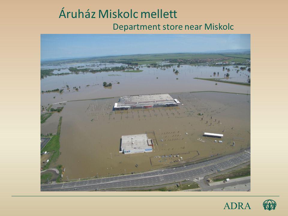 ADRA Áruház Miskolc mellett Department store near Miskolc