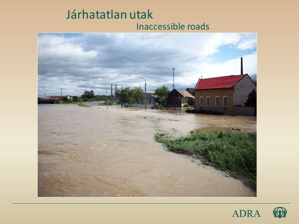 ADRA Inaccessible roads Járhatatlan utak