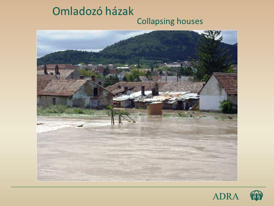 ADRA Omladozó házak Collapsing houses