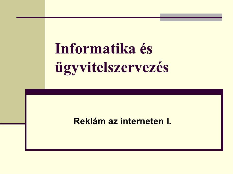 Informatika és ügyvitelszervezés Reklám az interneten I.