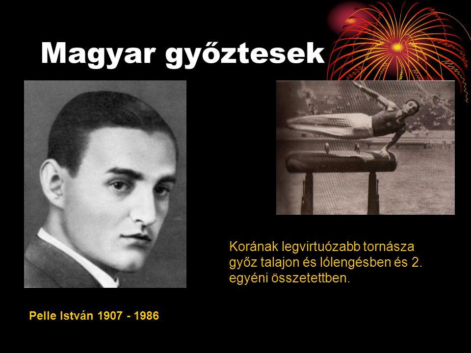 Magyar győztesek Pelle István 1907 - 1986 Korának legvirtuózabb tornásza győz talajon és lólengésben és 2. egyéni összetettben.