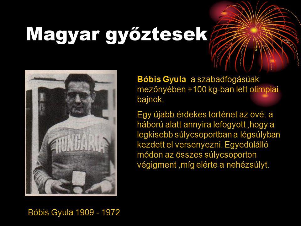 Magyar győztesek Bóbis Gyula 1909 - 1972 Bóbis Gyula a szabadfogásúak mezőnyében +100 kg-ban lett olimpiai bajnok. Egy újabb érdekes történet az övé: