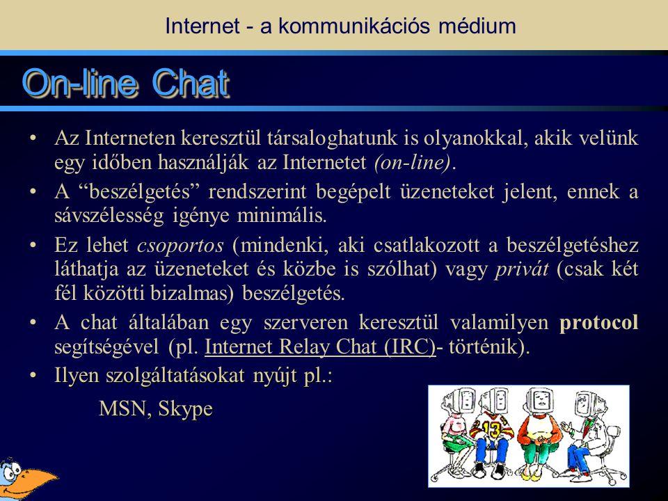 9 •Off-line kommunikáció.•Egy e-mail kezelő program is elég a használatához.