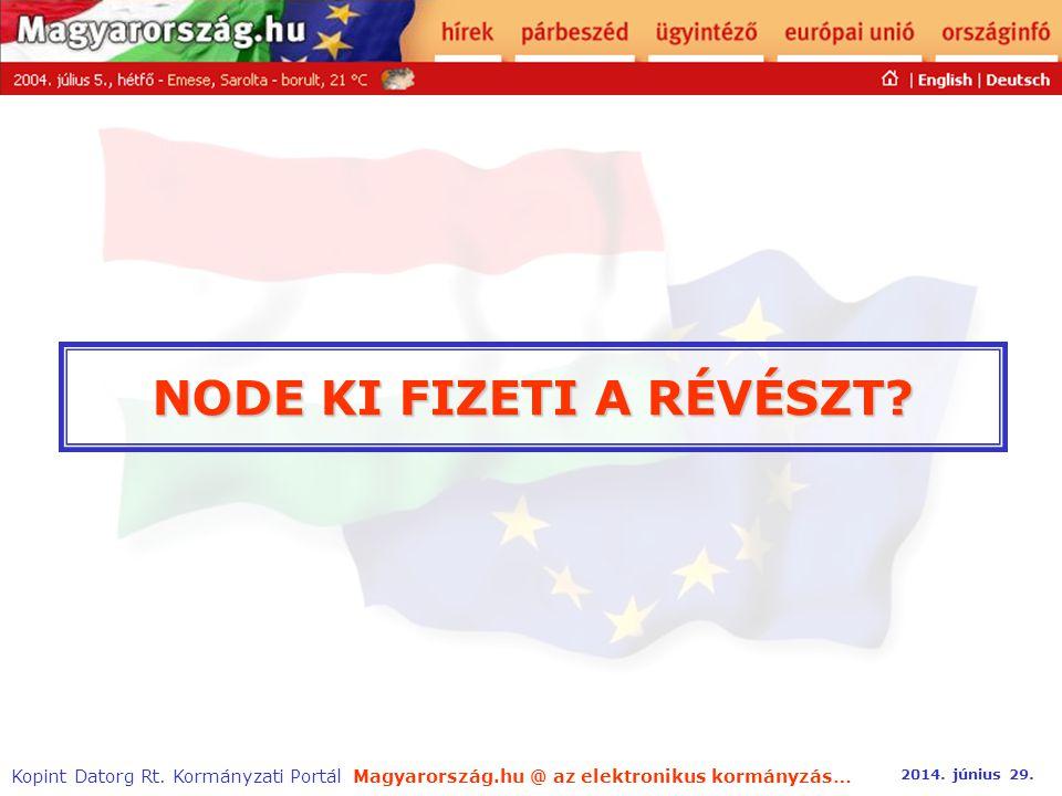 Magyarország.hu @ az elektronikus kormányzás… 2014.
