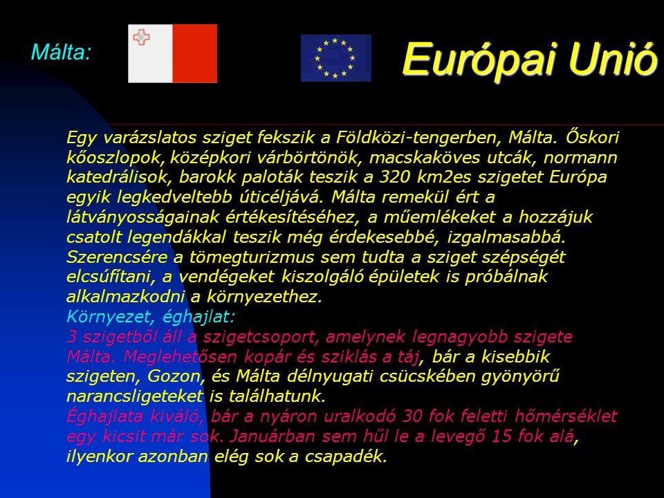 Európai Unió Málta: Egy varázslatos sziget fekszik a Földközi-tengerben, Málta.
