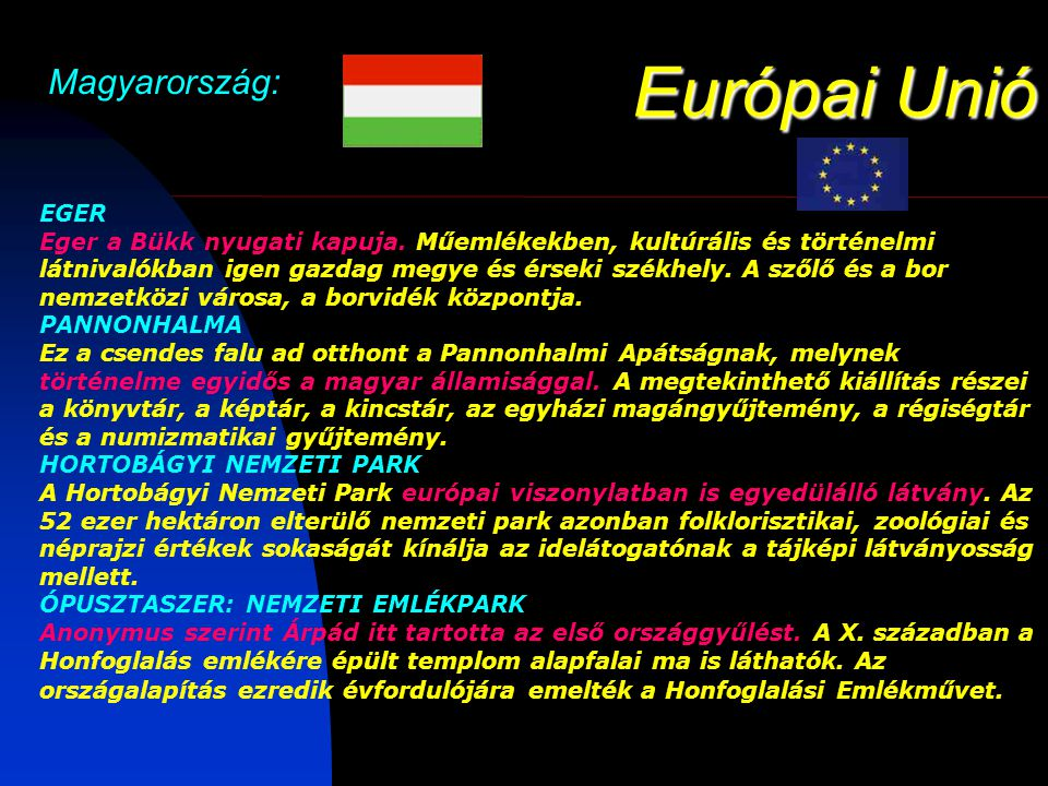 Európai Unió Magyarország: EGER Eger a Bükk nyugati kapuja.