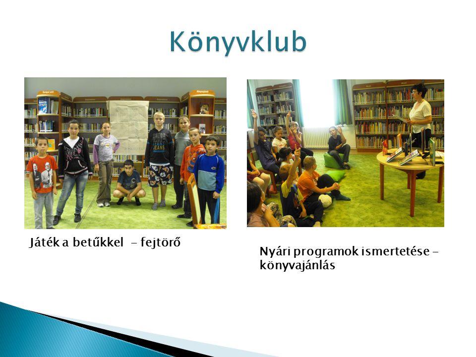 Játék a betűkkel - fejtörő Nyári programok ismertetése - könyvajánlás