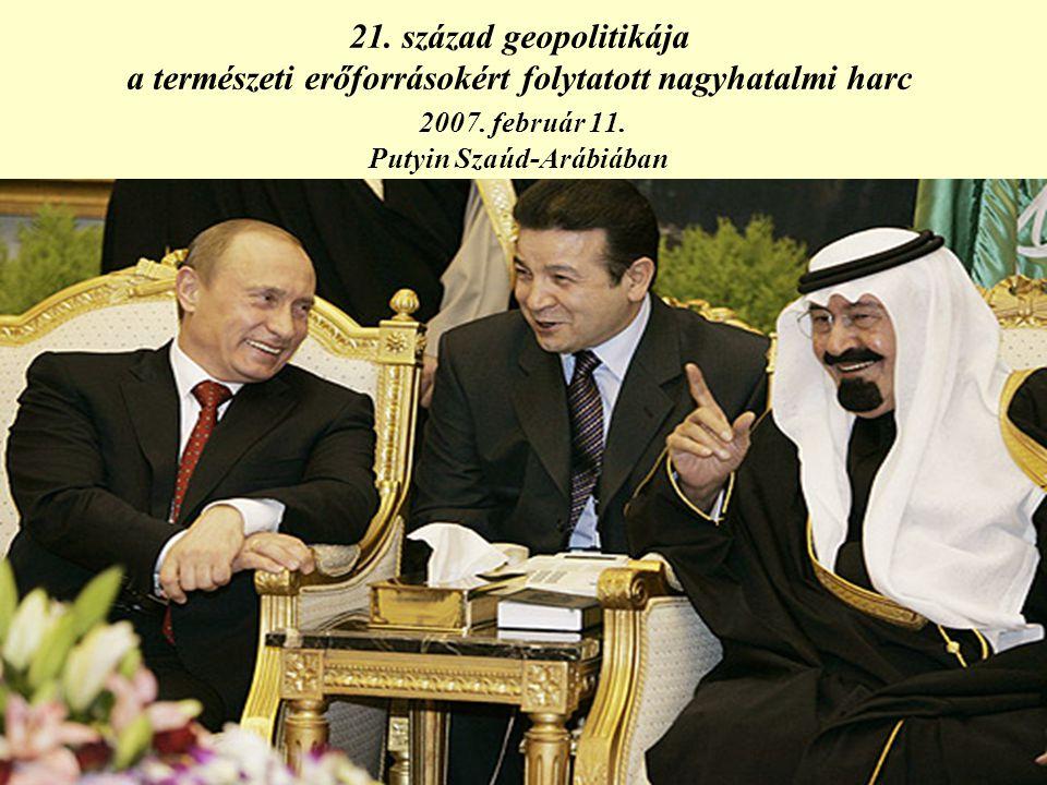 21.század geopolitikája a természeti erőforrásokért folytatott nagyhatalmi harc 2007.