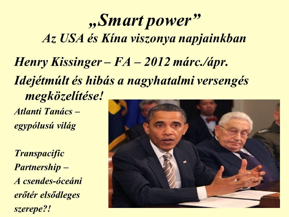 Henry Kissinger – FA – 2012 márc./ápr.Idejétmúlt és hibás a nagyhatalmi versengés megközelítése.