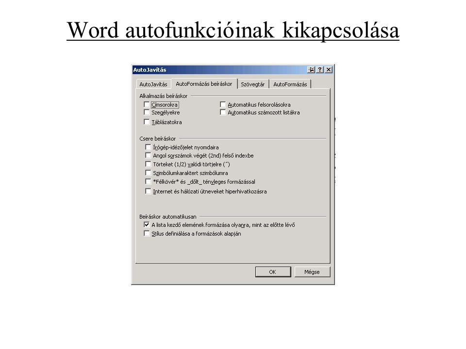 Word autofunkcióinak kikapcsolása
