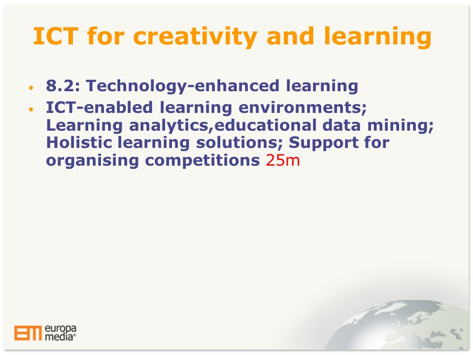 ICT for creativity and learning • 8.2: Technology-enhanced learning • ICT-enabled learning environments; Learning analytics,educational data mining; H