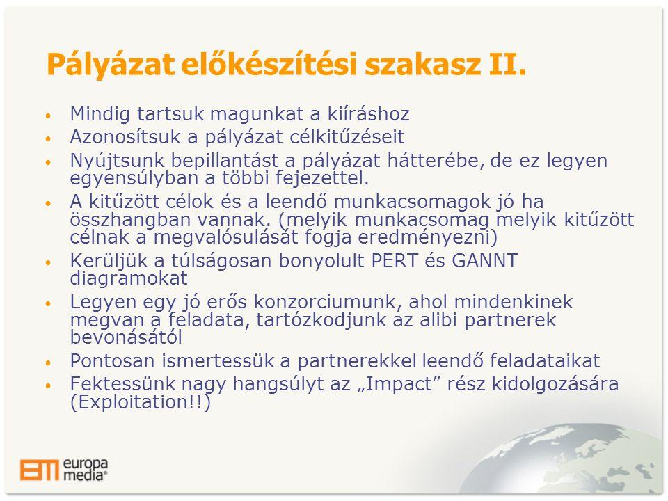 Pályázat előkészítési szakasz II.