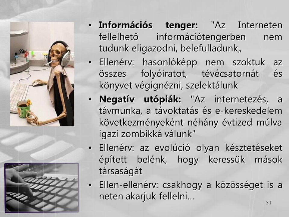51 •Információs tenger: