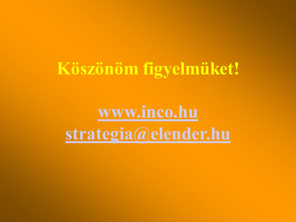 Ajánlás a lokalitás fejlesztőinek •Intelligens régió, megye, kistérség stratégia készítése •Térségi információs klaszterek és virtuális vállalatok ala