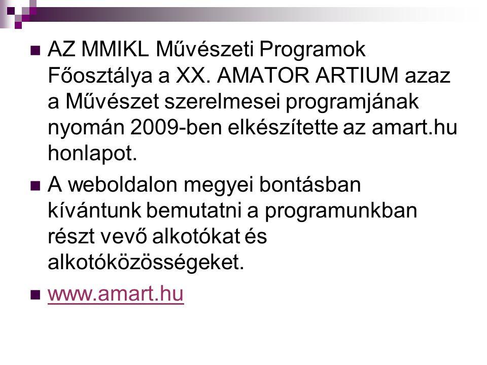  AZ MMIKL Művészeti Programok Főosztálya a XX.
