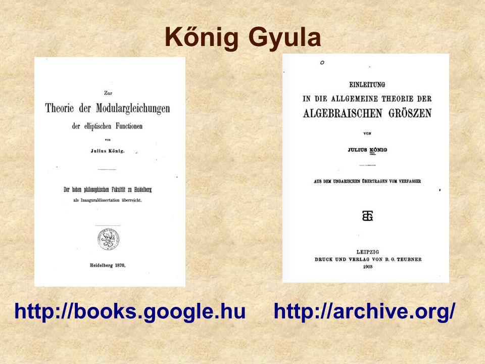 Kőnig Gyula http://books.google.huhttp://archive.org/