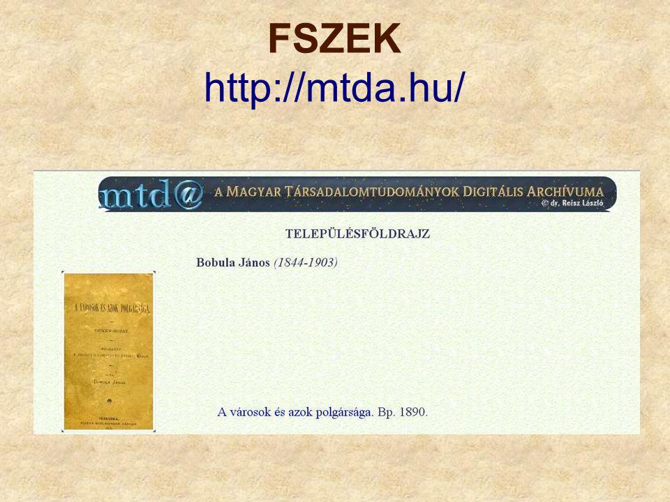 MTA Könyvtárának digitális gyűjteménye http://mtak.hu/index.php?name=v_5_4