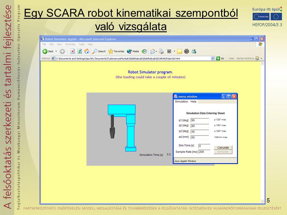 15 Egy SCARA robot kinematikai szempontból való vizsgálata
