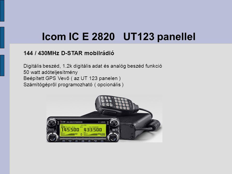 Icom IC E 2820 UT123 panellel 144 / 430MHz D-STAR mobilrádió Digitális beszéd, 1.2k digitális adat és analóg beszéd funkció 50 watt adóteljesítmény Beépített GPS Vevő ( az UT 123 panelen ) Számítógépről programozható ( opcionális )