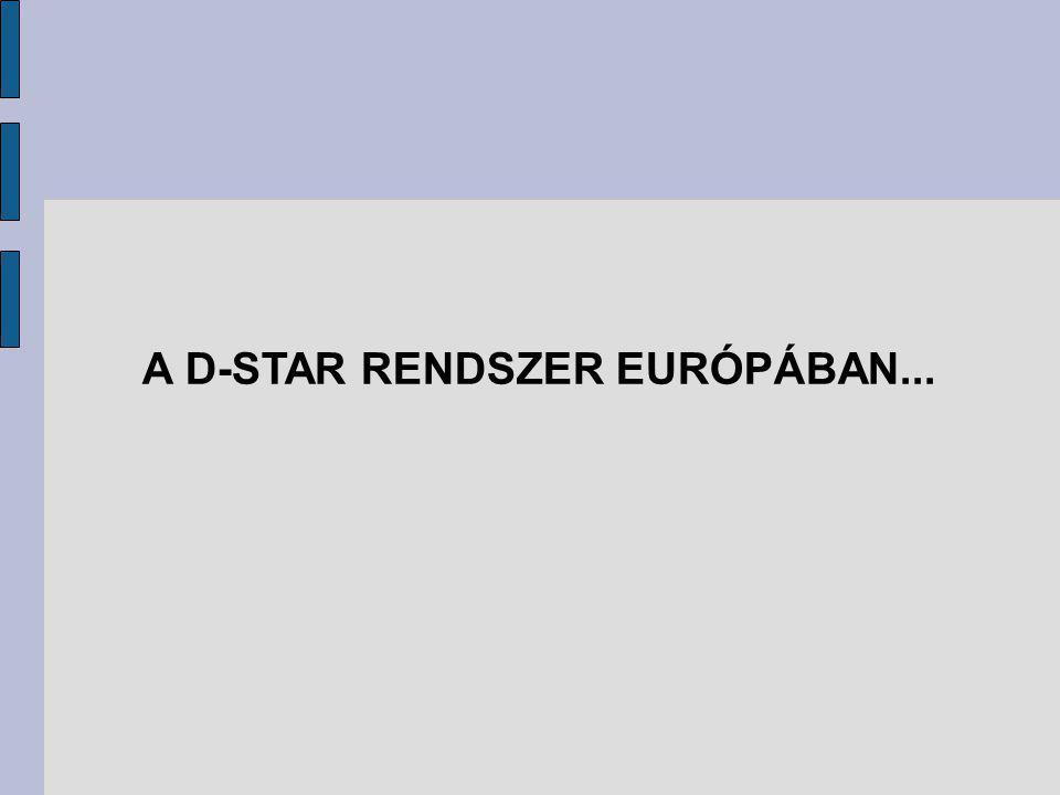 A D-STAR RENDSZER EURÓPÁBAN...
