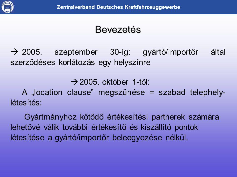 Zentralverband Deutsches Kraftfahrzeuggewerbe Bevezetés Bevezetés  2005.