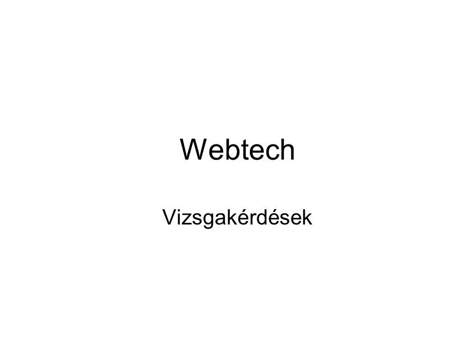 Webtech Vizsgakérdések