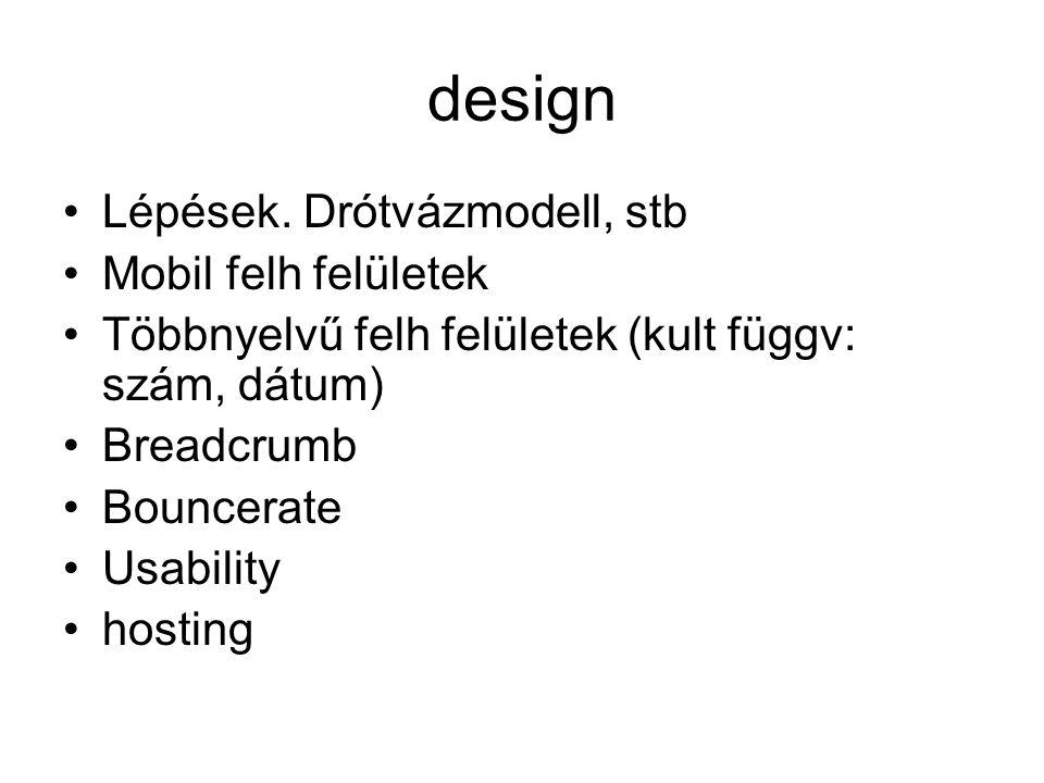 design •Lépések.