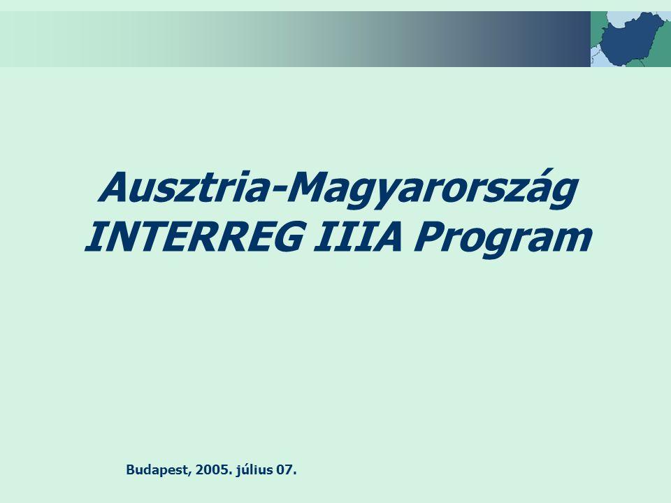 Budapest, 2005. július 07. Ausztria-Magyarország INTERREG IIIA Program