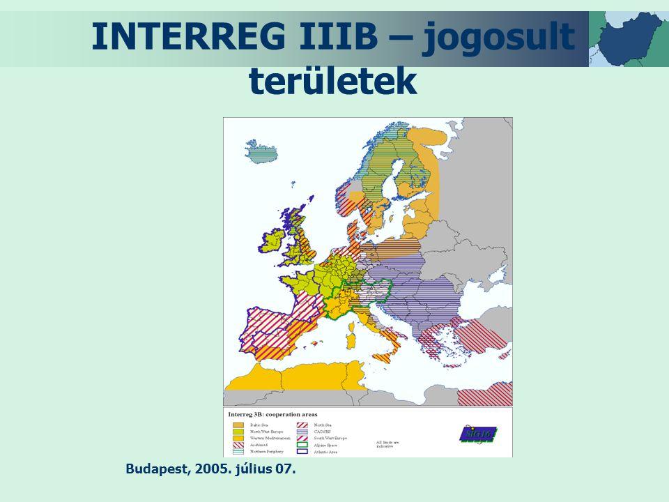 Budapest, 2005. július 07. INTERREG IIIB – jogosult területek