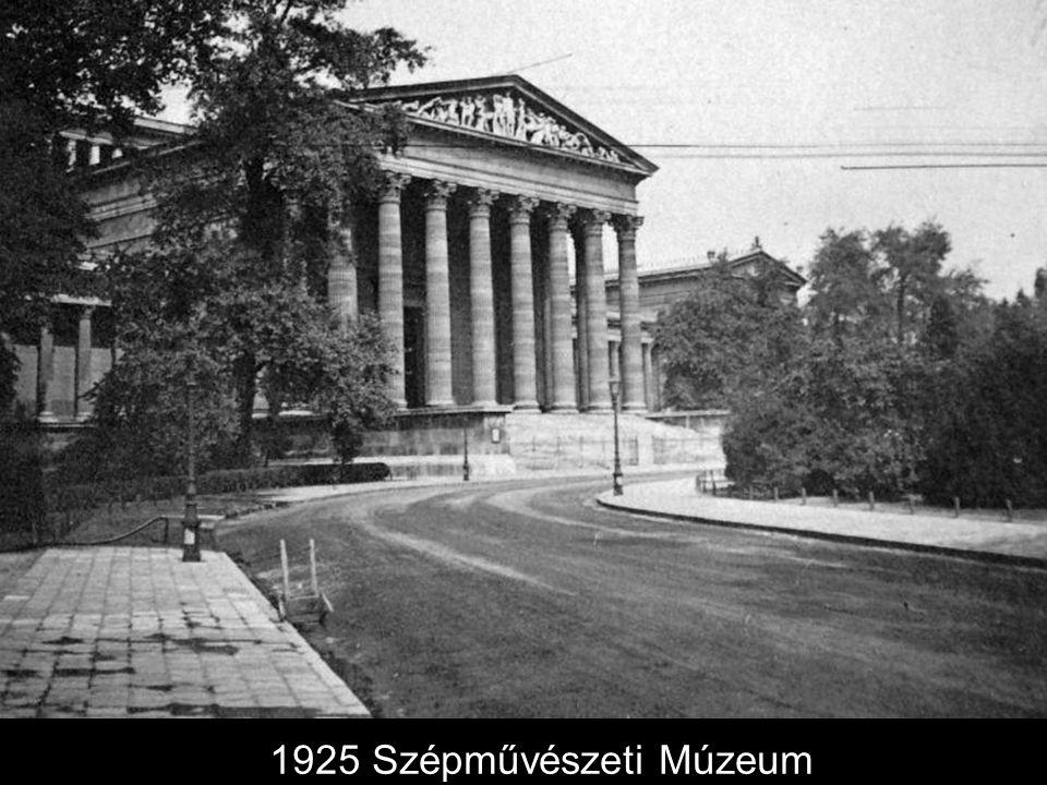 1925 Szépművészeti Múzeum