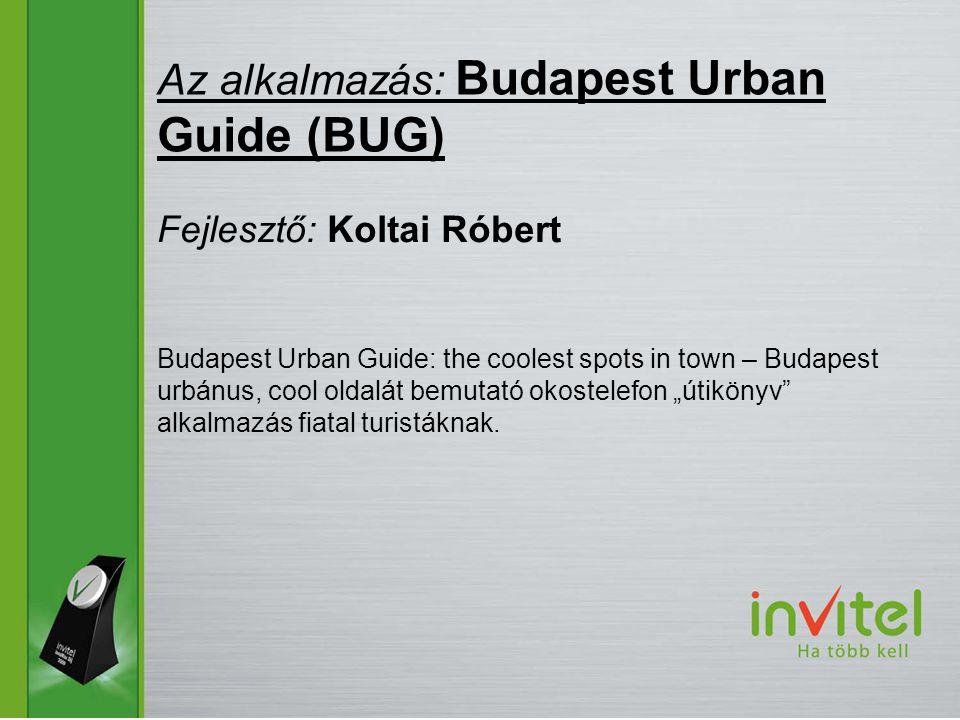 """Budapest Urban Guide: the coolest spots in town – Budapest urbánus, cool oldalát bemutató okostelefon """"útikönyv alkalmazás fiatal turistáknak."""