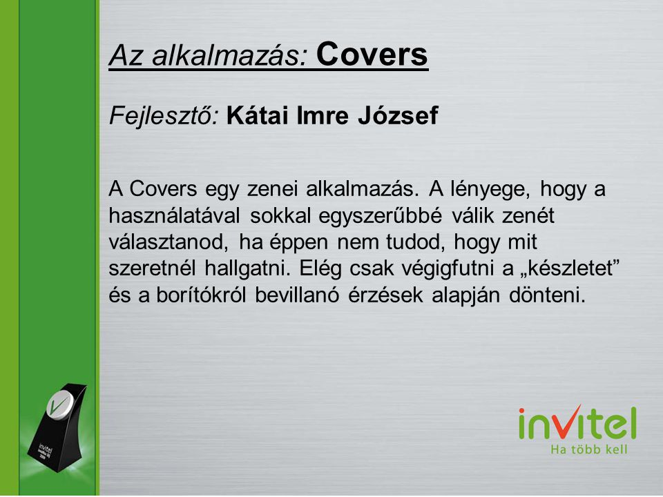 A Covers egy zenei alkalmazás.